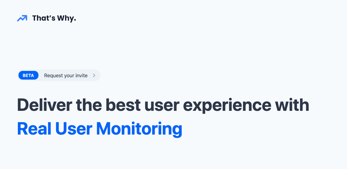 Real User Monitoring by That's Why
